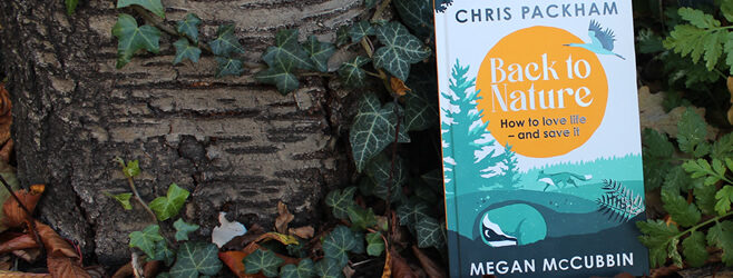 Back to Nature by Chris Packham and Megan McCubbin