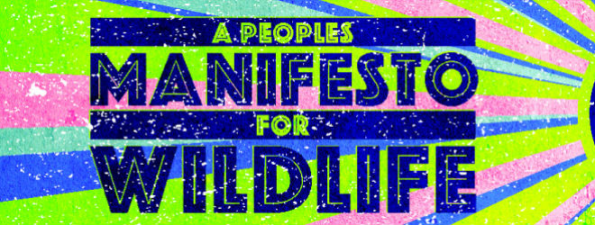A Peoples Manifesto for Wildlife